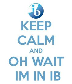 I need to print this and put it on my door like our IB coordinator did.