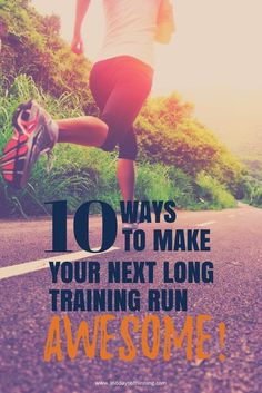 10 ways to make your next long training run awesome | running tips and hints for your long training run | first time marathoner | beginner marathon tips | marathon training | running | runners tips | love your run #sundaylongrun #trainingrun #longtraining Running Training Programs, Race Training, Training Tips, Running Routine, Running Plan, Running Workouts, Marathon Tips, Half Marathon Training, Marathon Running