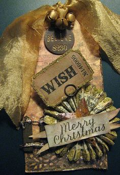 Wish/Merry Christmas Tag    milk-resist, wrinkle-free distress, distress inks, alterations  medallion die, Idea-ology ticket & dangle, May Arts silk ribbon,  doily, perfect pearls mist.