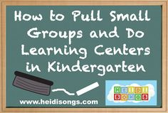 I must remember this website!! How to Pull Small Groups and Do Learning Centers in Kindergarten