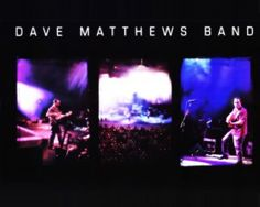 dave matthews band.  tweeter center.
