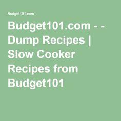 Budget101.com - - Dump Recipes | Slow Cooker Recipes from Budget101