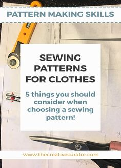 Love sewing? Five things to consider when choosing sewing patterns for clothes! #sewing