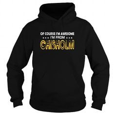 I Love Of Course Chisholm Awesome - TeeForChisholm T shirts