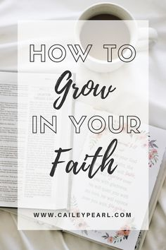 How to Grow in Your Faith: Six ways to get closer to God | www.caileypearl.com Jesus Christ Quotes, Faith Quotes, Strong Faith, Faith In God, Get Closer To God, Christian Faith, Christian Living, Christian Quotes, Praying To God