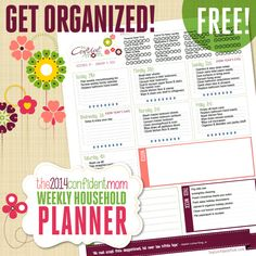 Get Your Home Organized with a Plan in 2014 - FREE Confident Mom Weekly Household Planner, fixed tasks and new digitally editable feature!  Moms Must Have!