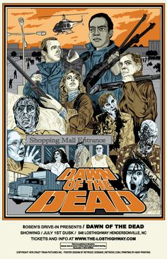 Dawn of the Dead by artist Steve Jencks All Horror Movies, Hp Movies, Horror Films, Old School Film, Scream, Horror Posters, Best Horrors, Beautiful Posters, Films