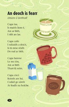 An dán is fearr liom as Gaeilge. My favourite poem in Irish. Irish Poems, Gaelic Words, Welsh Language, Class Displays, 5th Class, Scottish Gaelic, Irish Eyes Are Smiling, Irish Culture, Primary Teaching