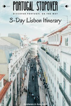 3 Day Lisbon Itinerary: Discover Portugal on the Way - Airplanes & Avocados