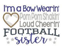 All Designs :: 2015 Designs :: Cheering Football Sister Football Sister, Football Cheer, Football Mom Shirts, Cheer Shirts, Basketball Shirts, Team Shirts, Sports Shirts, Football Season, Fall Football