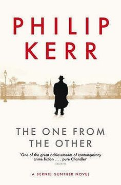 The One from the Other by Philip Kerr. Finished today and couldn't put down!