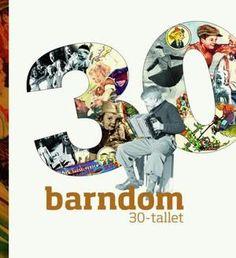"""""""Barndom 30-tallet"""" av Jon Gunnar Arntzen 30th, Reading, Books, Movies, Movie Posters, Libros, Films, Book, Film Poster"""