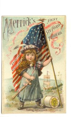 Patriotic Advertising Trade Card Merrick's Thread Girl Holding An American Flag