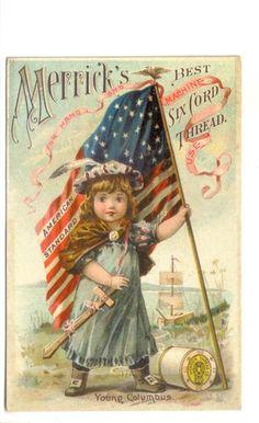 Patriotic Advertising Trade Card Merrick's Thread Girl Holding An American Flag