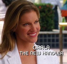 """Carla - The New Handler (From """"Turn And Burn"""" Season 2, Episode 2, 2008)"""