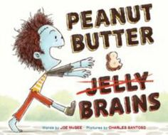 Children's Picture Book: Peanut Butter & Brains: A Zombie Culinary Tale written by Joe McGee/illustrated by Charles Santaso