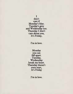 The Cure, Friday I'm in Love lyrics The Cure Friday, Friday Im In Love, Thursday Friday, The Words, Lyric Quotes, Me Quotes, Qoutes, Reminder Quotes, Famous Quotes