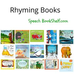 rhyming books to develop PA skills.