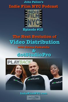 John Fallon's Indie Film NYC talks with Selena Paskalidis of dotStudioPro and mySpotlight.tv about self distribution in the indie film world.