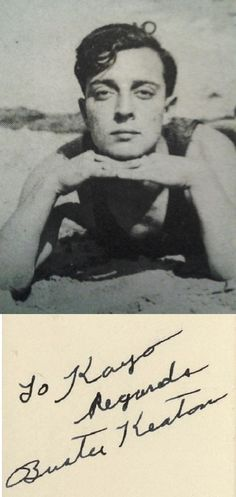 """""""To Kayo Regards Buster Keaton"""" - Autographed photo of Buster Keaton -- Trying not be jealous of the recipient of this photo..."""