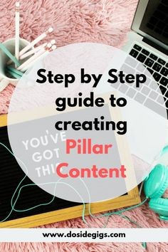 Everything you need to know about creating pillar content - Dosidegigs Types Of Websites, Website Ranking, Blog Writing, Blogging For Beginners, Make Money Blogging, Content Marketing, Need To Know, Social Media, Seo