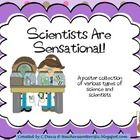 Poster collection about science and scientists. Great for a bulletin board! Scientists Are Sensational!