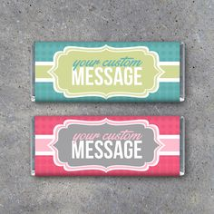 Personalized Candy Bar Wrappers with your message and favorite colors! Great for birthdays, anniversaries, weddings, graduations, parties & holidays! By Studio 120 Underground, $10.