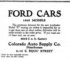 "Ad for a Ford Model T, published in the Colorado Springs Gazette newspaper (Colorado Springs, Colorado), 30 October 1908. Read more on the GenealogyBank blog: ""Henry Ford & the Model T: History That Changed the World."" http://blog.genealogybank.com/henry-ford-the-model-t-history-that-changed-the-world.html"