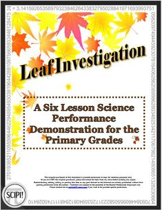 This is a science demonstration for the primary grades which utilizes leaves while guiding the primary student through the scientific method. Specific step-by-step directions are provided for each of the six lessons. Added is a student investigative packet and includes a chart for predicting and making a plan as well as a pre-made vertical bar graph for organizing and displaying the data. Materials, things to do prior to the investigation and instructions are listed. Kindergarten Science Activities, Science Resources, Science Lessons, Hands On Activities, Data Science, Learning Resources, Classroom Activities, Teaching Ideas, Science Demonstrations