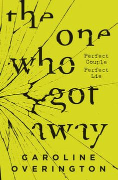 The One Who Got Away: We all keep secrets. Some are deadly.The One WhoGot Away: We all keep secrets; some are deadly