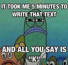 The Best Funny Pictures GIF and MEMES about After I write a long text message. Best MEME and GIFS about After I write a long text message and Funny Pictures Giving Up Quotes, Text Memes, Spongebob Memes, Spongebob Squarepants, Watch Spongebob, Funny Text Messages, Thing 1, Look At You, Story Of My Life
