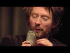 Radiohead - All I Need [live From the Basement]..I love, love, love it. This is my security blanket.