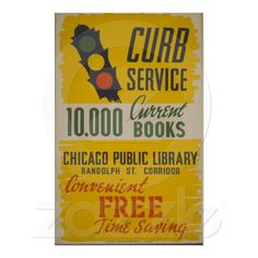 Chicago Public Library Curb Service Poster from Zazzle.com