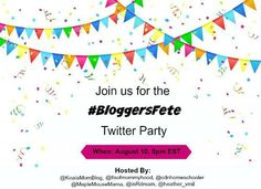 RSVP for #BloggersFete Twitter Party on Aug 10th at 8pm!