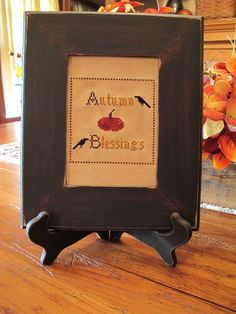 """Autumn Blessings"" sampler.  Designed and stitched by Yesterday Once More Primitives."