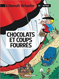 Bande Dessinée  - Benoît Brisefer, tome 12 : Chocolats et coups fourrés - P. Garray, Th. Culliford - Livres
