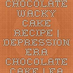 #wackycakerecipe #depression #chocolate #recipe #wacky #cake #era Chocolate Wacky Cake Recipe | Depression Era Chocolate Cake Chocolate Wacky Cake Recipe | DepressioYou can f... Wacky Cake Recipe, Cake Recipes, Cake Chocolate, Depression, Chicolate Cake, Chocolate Cobbler, Chocolate Torte, Fudge Cake, Pie Recipes