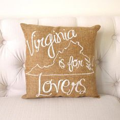 Image of Virginia Is For Lovers Burlap Pillow FREE SHIPPING