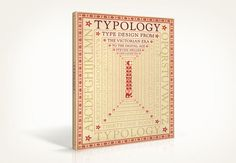 From Victorian to the computer age, Typology is an eclectic revue of late nineteenth- and twentieth-century type design organized into geographic and chronologic sub-sections. Typography Letters, Graphic Design Typography, Lettering, Book Cover Design, Book Design, Type Design, Louise Fili, Reading Rainbow, Victorian Design
