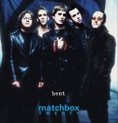 """Matchbox Twenty, """"Bent"""""""
