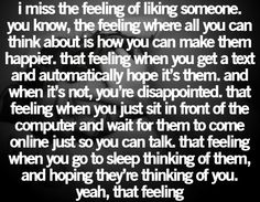 I keep thinking I lost that feeling till I   realize I still have it but it's for him and I hate myself for   it.