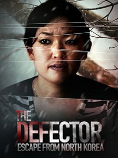 The Defector Escape From North Korea  English Subtitled *** Want to know more, click on the image.