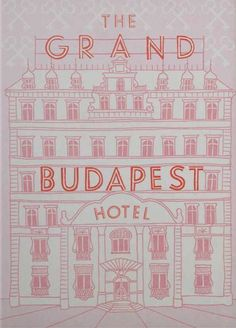 Wes Andersons' amazing film, The Grand Budapest Hotel. cut out with a few different pinks for cover page.