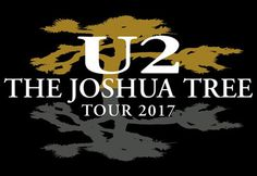 """U2 Announces """"The Joshua Tree 2017"""" Tour And performing at certain shows, one of the following guests:  Mumford & Sons, The Lumineers, OneRepublic and Noel Gallagher's High Flying Birds"""