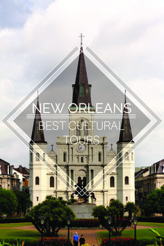 New Orleans' Best Cultural Tours