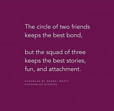 Riya ishu n shivi always Three Best Friends Quotes, Happy Birthday Quotes For Friends, True Friends, Story Quotes, Bff Quotes, People Quotes, Funky Quotes, Girly Quotes, Life Quotes To Live By