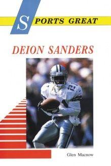 Sports Great Deion Sanders (Sports Great Books) , 978-0766010680, Glen Macnow, Enslow Publishers