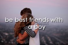 People tell me it's weird to have guy best friends and I don't care because I'm a tom boy and I have more in common with a guy I like my guy friends they are fun to hang out with and are there when I need them. Love ya guys