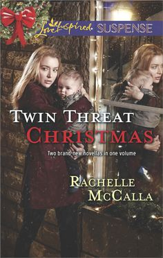 Rachelle McCalla - Twin Threat Christmas / https://www.goodreads.com/book/show/22521794-twin-threat-christmas?from_search=true&search_version=service