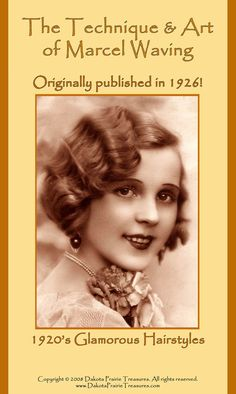 1926 Hairstyles Book Roaring 20s Flapper Marcel Wave Hair Styles DIY Beautician Reenactment.